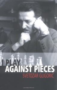 gligoric_play_vs_pieces